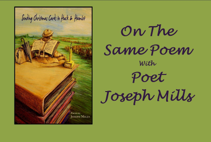 On The Same Poem features poet Joseph Mills
