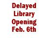 All libraries to open at noon on February 6th