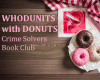 WHODUNITS with DONUTS Book Club at Walkertown