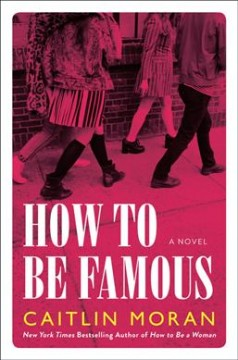 How to Be Famous