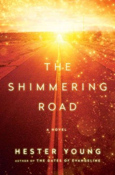 The Shimmering Road