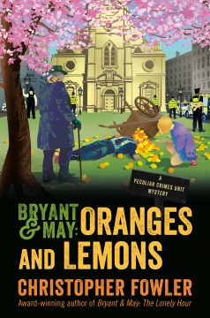 Bryant & May: Oranges and Lemons